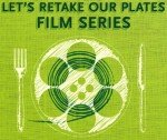 Let's Retake Our Plates Film Series